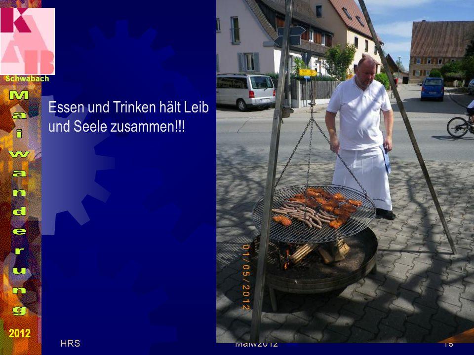 Schwabach 2012 HRSMaiw201218 Essen und Trinken hält Leib und Seele zusammen!!!