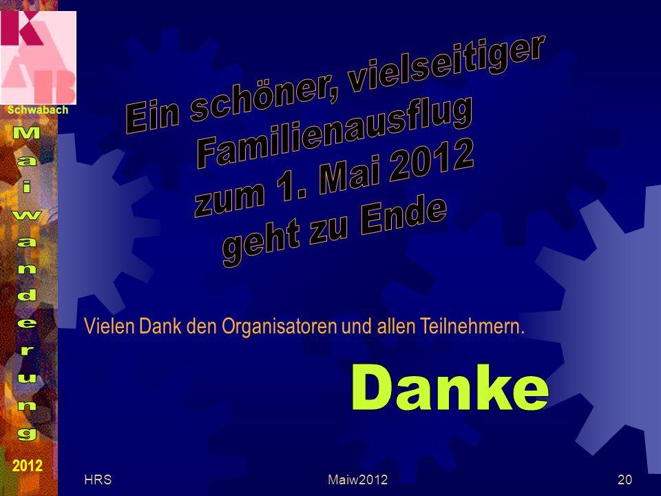 Schwabach 2012 HRSMaiw201220 Vielen Dank den Organisatoren und allen Teilnehmern.