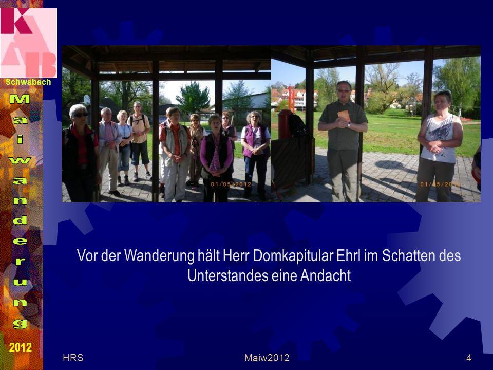 Schwabach 2012 HRSMaiw20124 Vor der Wanderung hält Herr Domkapitular Ehrl im Schatten des Unterstandes eine Andacht