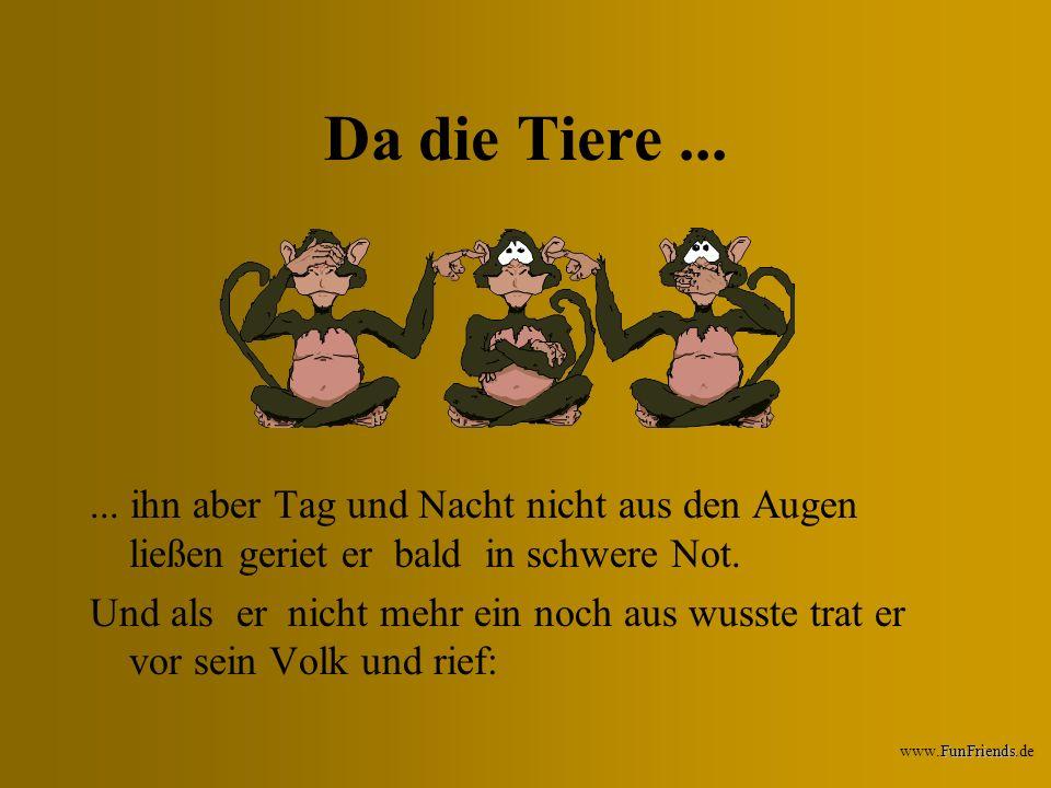 FunFriends www.FunFriends.de Neuer König sollte nun nur werden,......