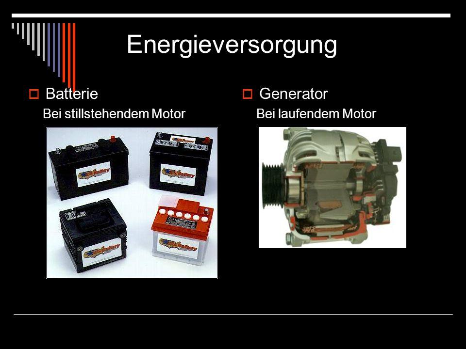 Energieversorgung Batterie Bei stillstehendem Motor Generator Bei laufendem Motor