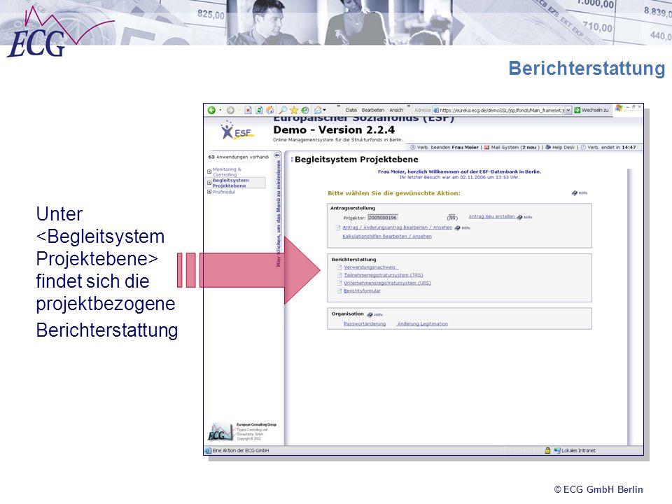 © ECG GmbH Berlin Unter findet sich die projektbezogene Berichterstattung