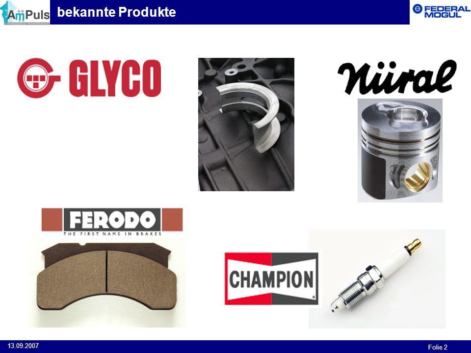 Folie 2 13.09.2007 bekannte Produkte