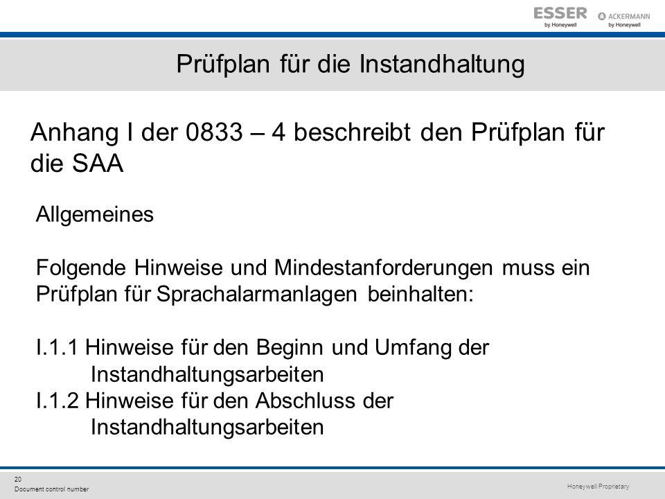 Honeywell Proprietary 20 Document control number Anhang I der 0833 – 4 beschreibt den Prüfplan für die SAA Prüfplan für die Instandhaltung Allgemeines