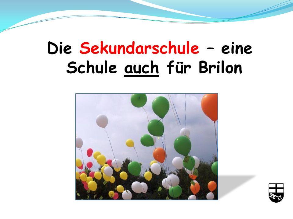 Die Sekundarschule – eine Schule auch für Brilon