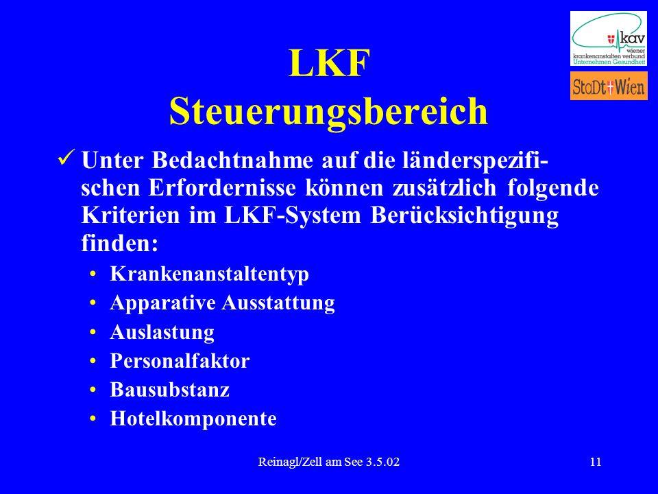 Reinagl/Zell am See 3.5.0211 LKF Steuerungsbereich Unter Bedachtnahme auf die länderspezifi- schen Erfordernisse können zusätzlich folgende Kriterien
