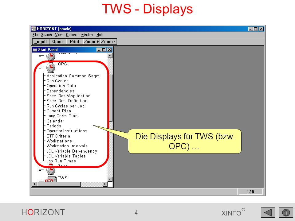 HORIZONT 4 XINFO ® TWS - Displays Die Displays für TWS (bzw. OPC) …