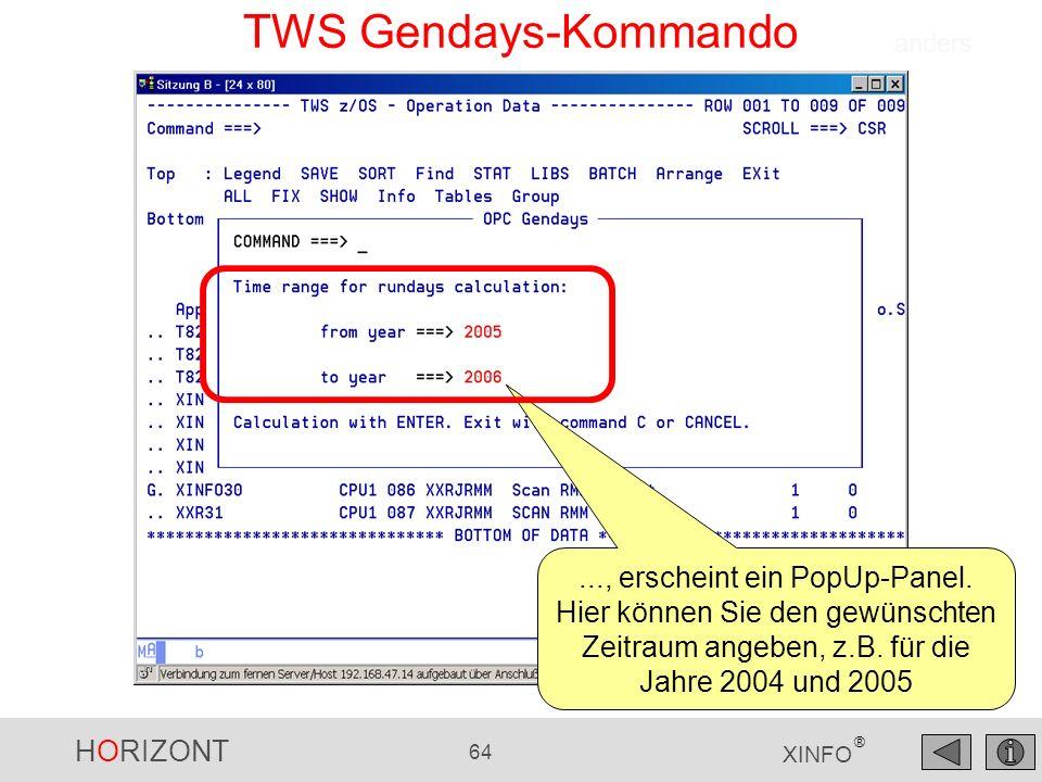 HORIZONT 64 XINFO ® TWS Gendays-Kommando..., erscheint ein PopUp-Panel.