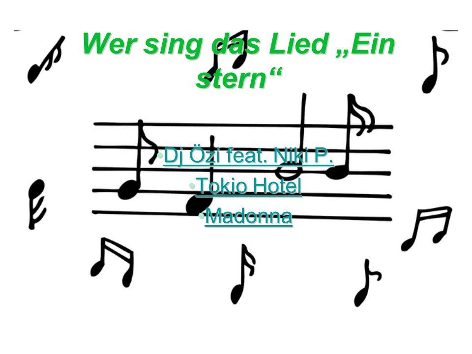 Wer sing das Lied Ein stern Dj Özi feat. Niki P.Dj Özi feat.