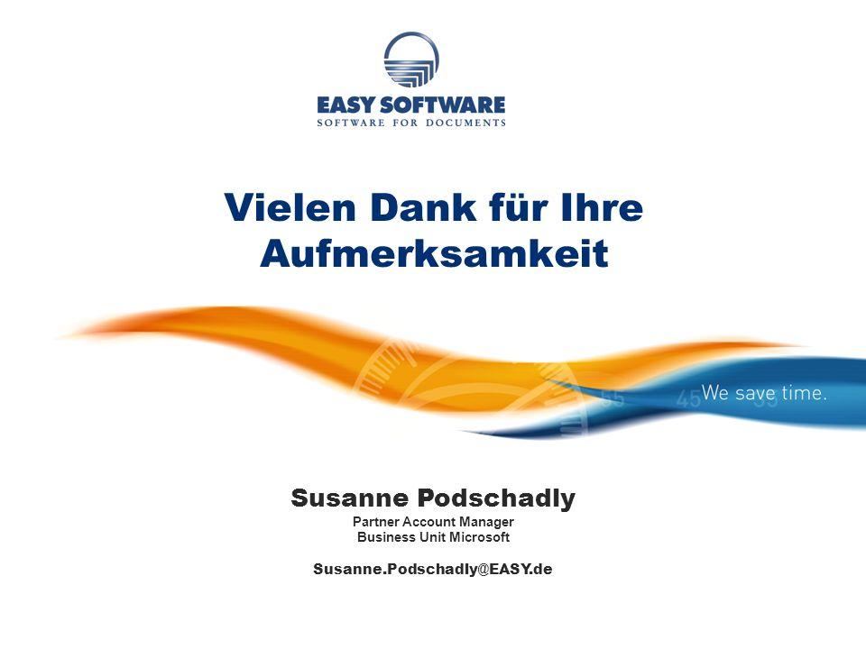 Vielen Dank für Ihre Aufmerksamkeit Susanne Podschadly Partner Account Manager Business Unit Microsoft Susanne.Podschadly@EASY.de