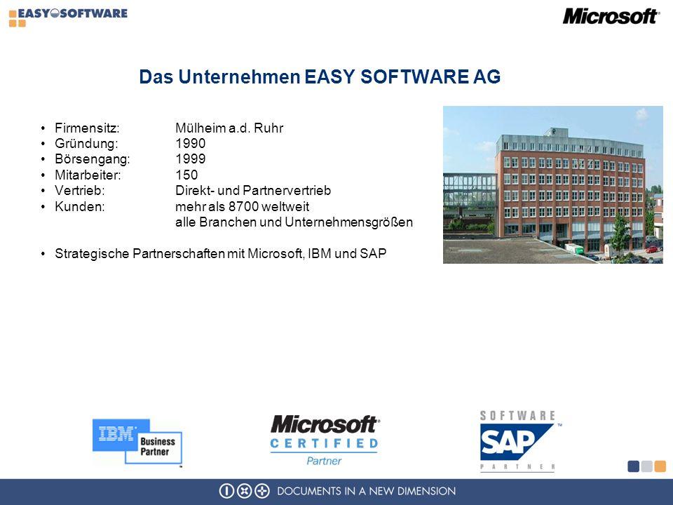 Das Unternehmen EASY SOFTWARE AG Firmensitz: Mülheim a.d.