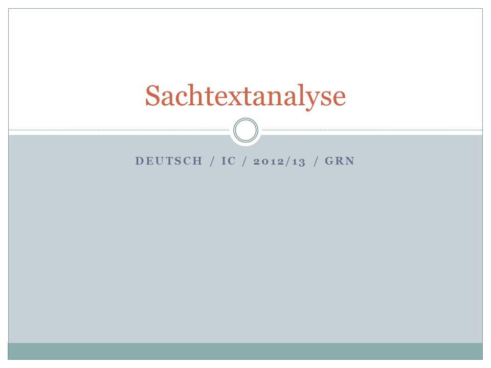 DEUTSCH / IC / 2012/13 / GRN Sachtextanalyse