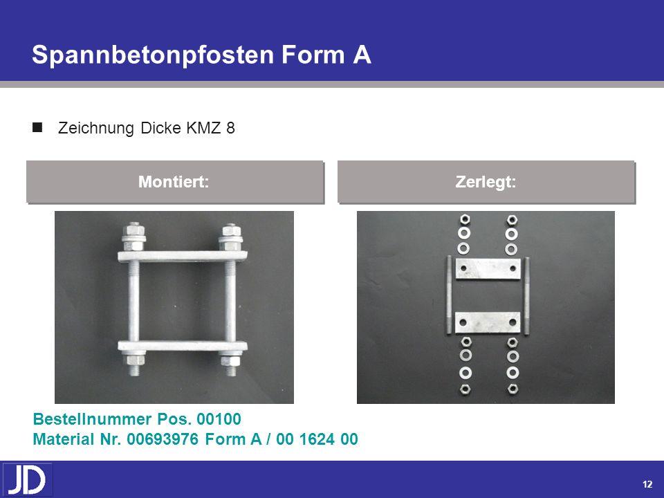 11 Aufsetz – IPB – Maste (Fortsetzung) nach Zeichnung KMZ 7 Montiert: Zerlegt: Bestellnummer Pos. 00080 Material Nr. 00591301 / 00 3291 00 Absp.