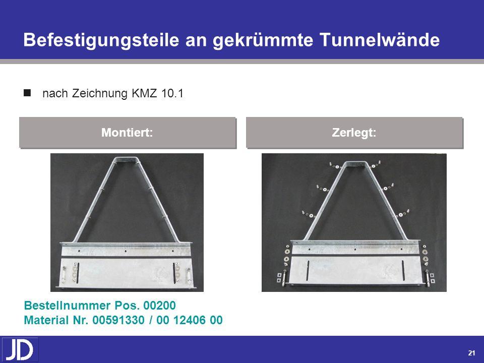 20 Abspannmaste für Winkel- u Rahmenflachmaste nach Zeichnung KMZ 11 Montiert: Zerlegt: Bestellnummer Pos. 00180 Material Nr. 00591327 / 00 3618 00 Ni