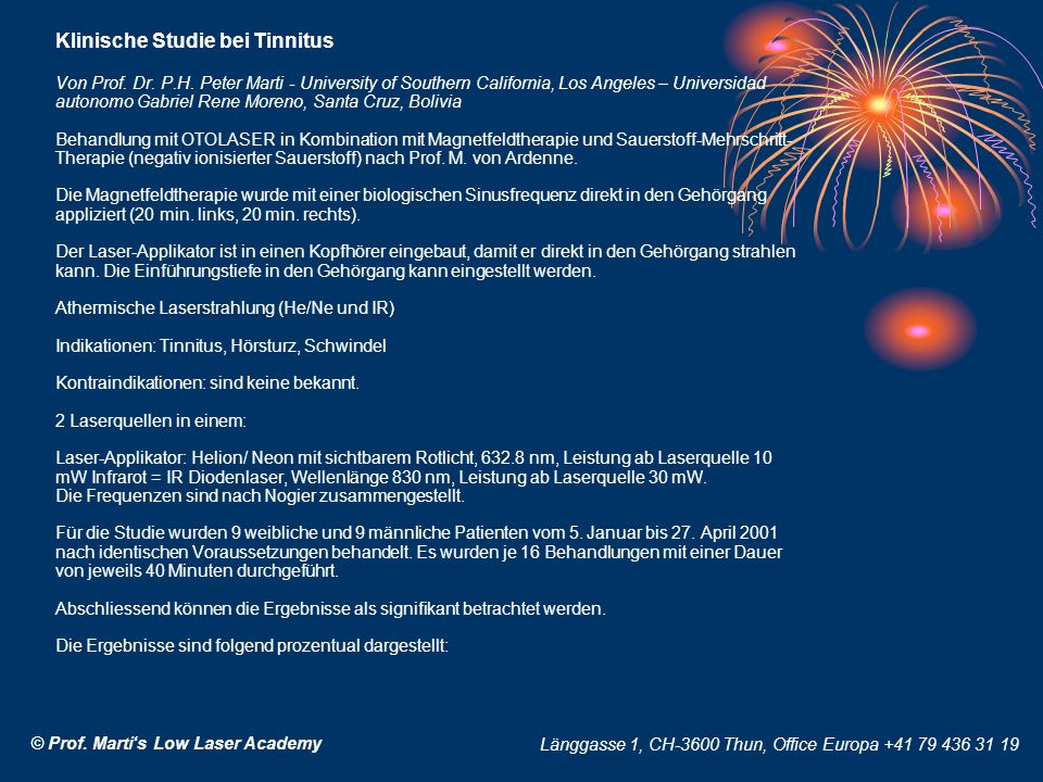 Klinische Studie bei Tinnitus Von Prof. Dr. P.H. Peter Marti - University of Southern California, Los Angeles – Universidad autonomo Gabriel Rene More