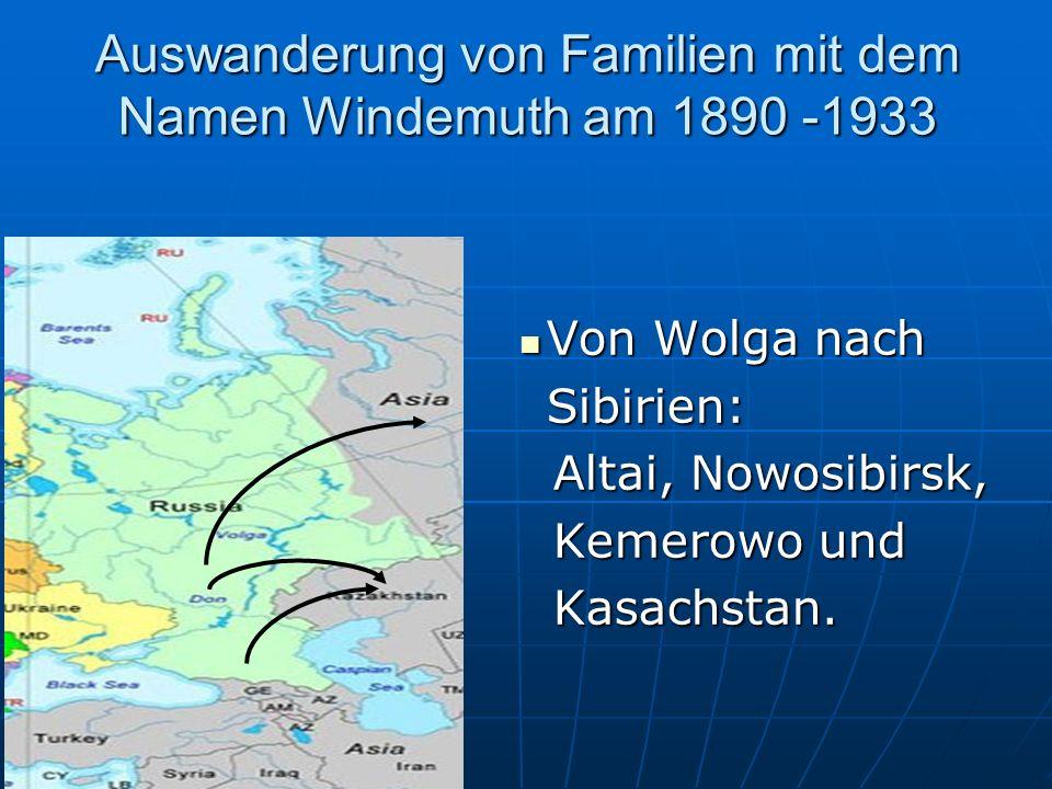 Auswanderung von Familien mit dem Namen Windemuth am 1890 Von Russland nach Canada, USA & Argentinien 1890–1910 Von Russland nach Canada, USA & Argent