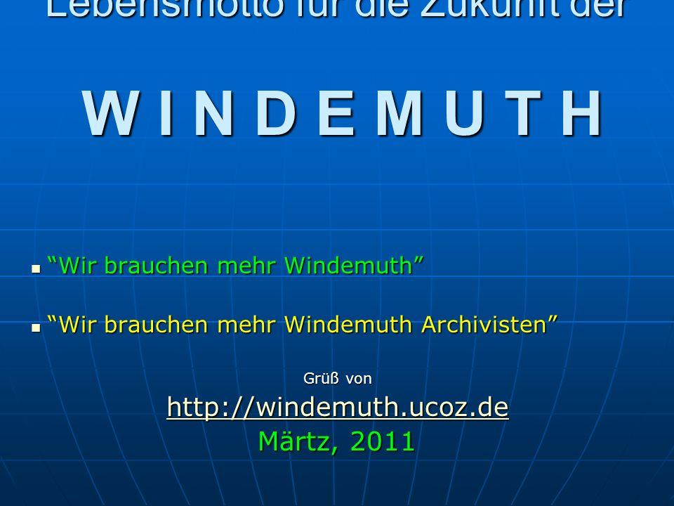 Die Veränderung des Namen Windemuth Im 17. Jahrh. in Deutschland, Wintermuth = Wintermoth = Windemuth Im 17. Jahrh. in Deutschland, Wintermuth = Winte
