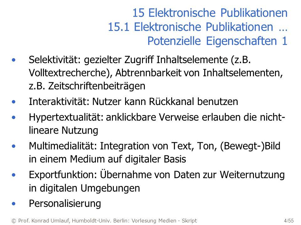 © Prof. Konrad Umlauf, Humboldt-Univ. Berlin: Vorlesung Medien - Skript 4/55 15 Elektronische Publikationen 15.1 Elektronische Publikationen … Potenzi