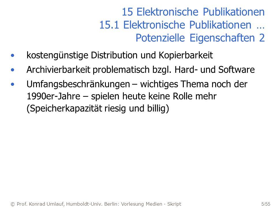 © Prof. Konrad Umlauf, Humboldt-Univ. Berlin: Vorlesung Medien - Skript 5/55 15 Elektronische Publikationen 15.1 Elektronische Publikationen … Potenzi