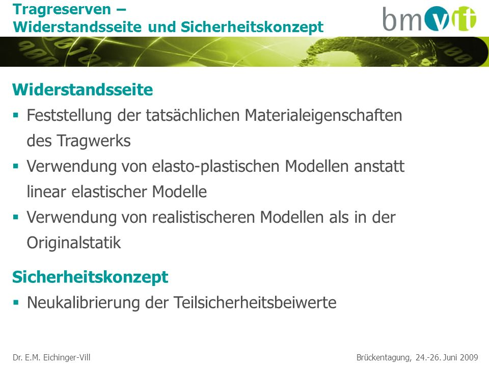Dr. E.M. Eichinger-Vill Brückentagung, 24.-26. Juni 2009 Vorteil Stufe 3: Sensitivitätsanalyse