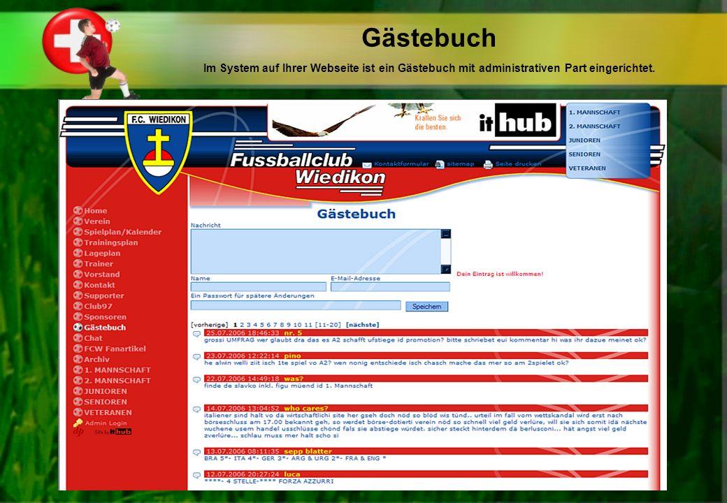 Gästebuch Im System auf Ihrer Webseite ist ein Gästebuch mit administrativen Part eingerichtet.