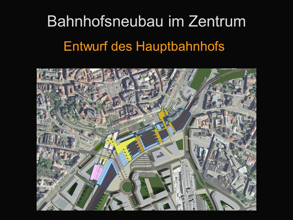 Bahnhofsneubau im Zentrum Entwurf des Hauptbahnhofs