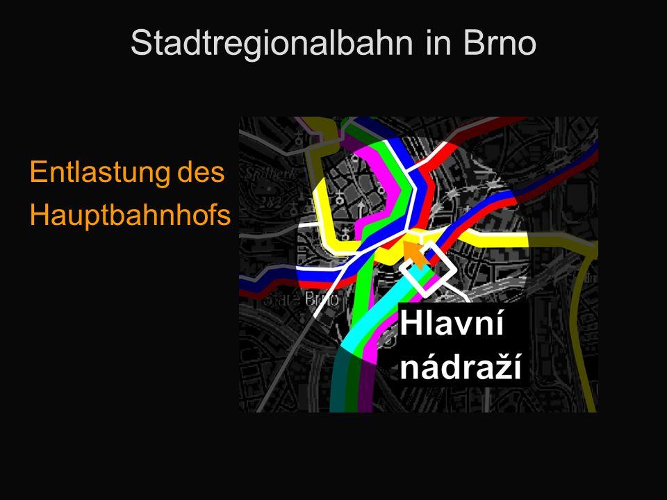 Stadtregionalbahn in Brno Entlastung des Hauptbahnhofs