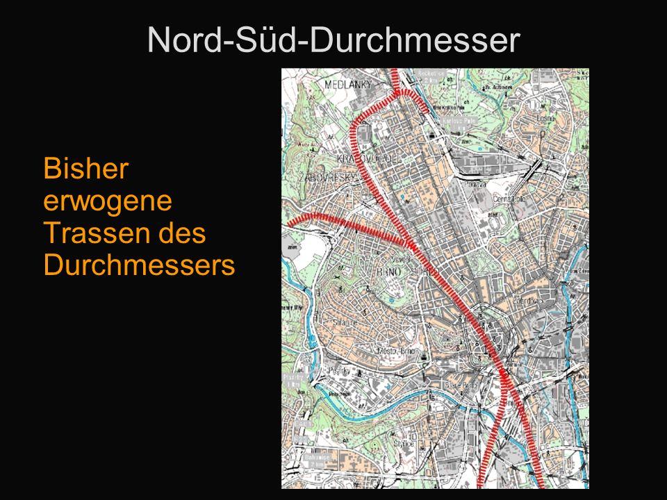 Nord-Süd-Durchmesser Bisher erwogene Trassen des Durchmessers