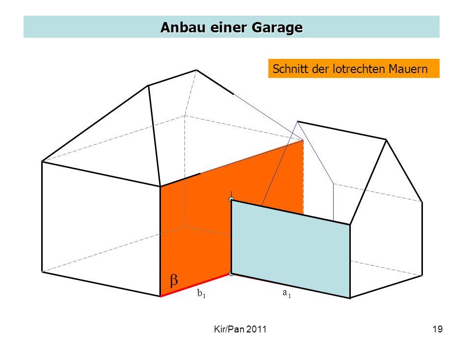Anbau einer Garage Schnitt der lotrechten Mauern a 1 b 1 Kir/Pan 201119