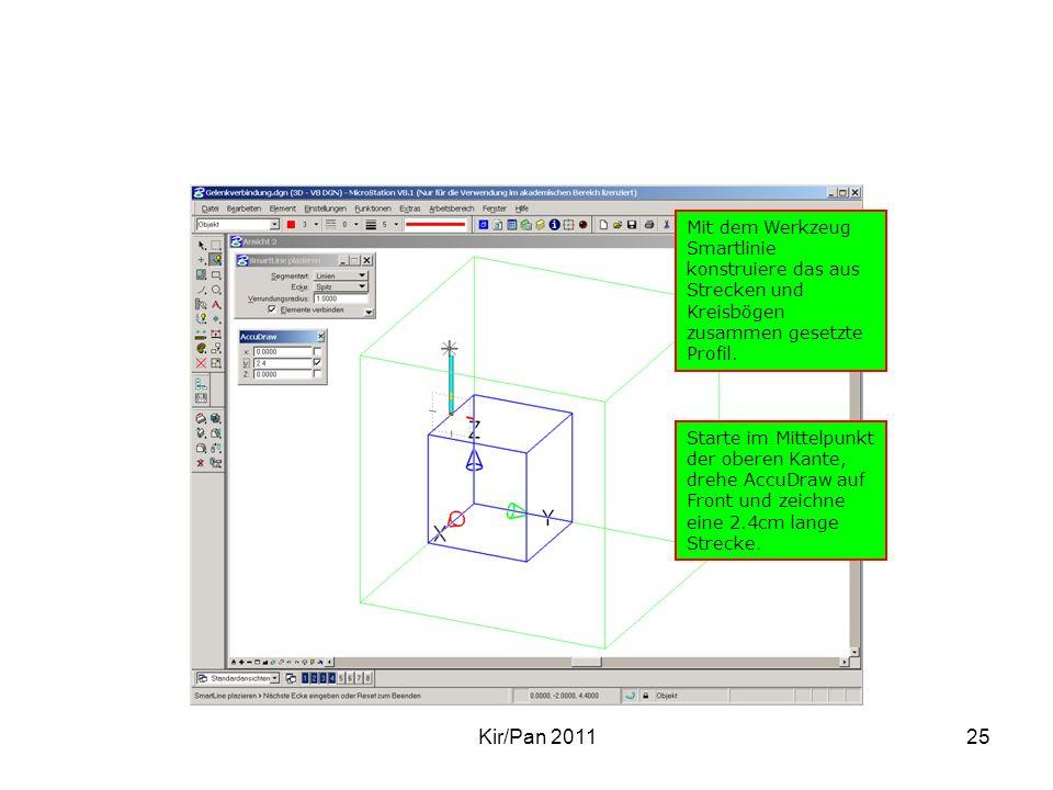 Kir/Pan 201125 Mit dem Werkzeug Smartlinie konstruiere das aus Strecken und Kreisbögen zusammen gesetzte Profil. Starte im Mittelpunkt der oberen Kant