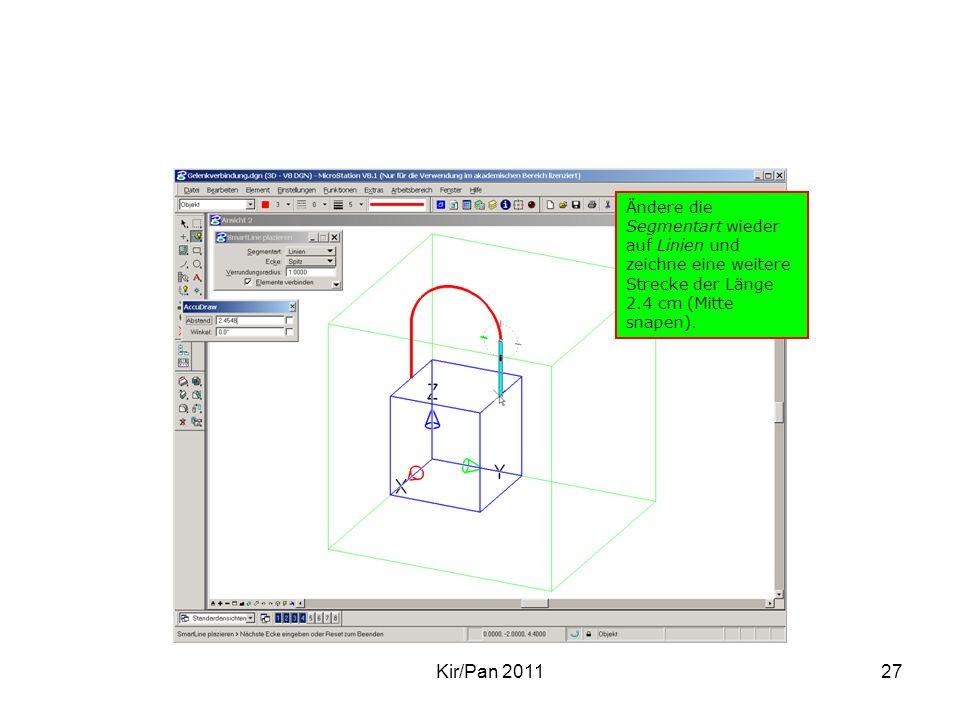 Kir/Pan 201127 Ändere die Segmentart wieder auf Linien und zeichne eine weitere Strecke der Länge 2.4 cm (Mitte snapen).
