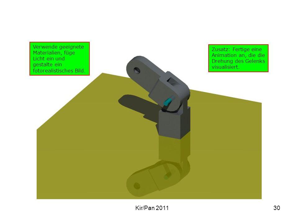 Kir/Pan 201130 Verwende geeignete Materialien, füge Licht ein und gestalte ein fotorealistisches Bild. Zusatz: Fertige eine Animation an, die die Dreh