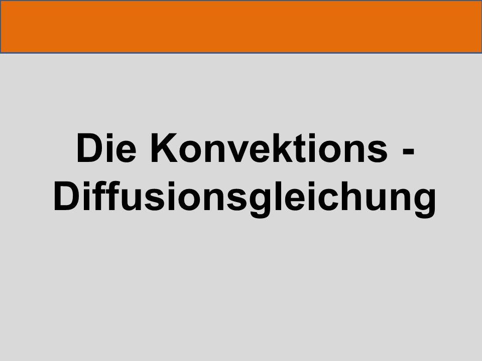 Gleichung in 1D DiffusionKonvektion Verhältnis: Diffusion / Konvektion