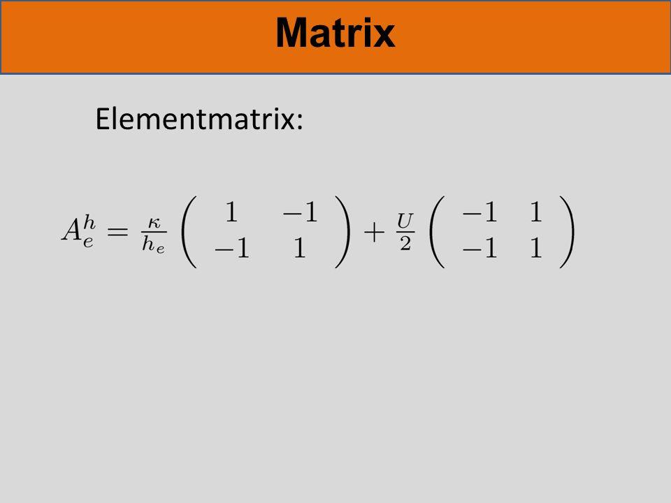 Matrix Elementmatrix: