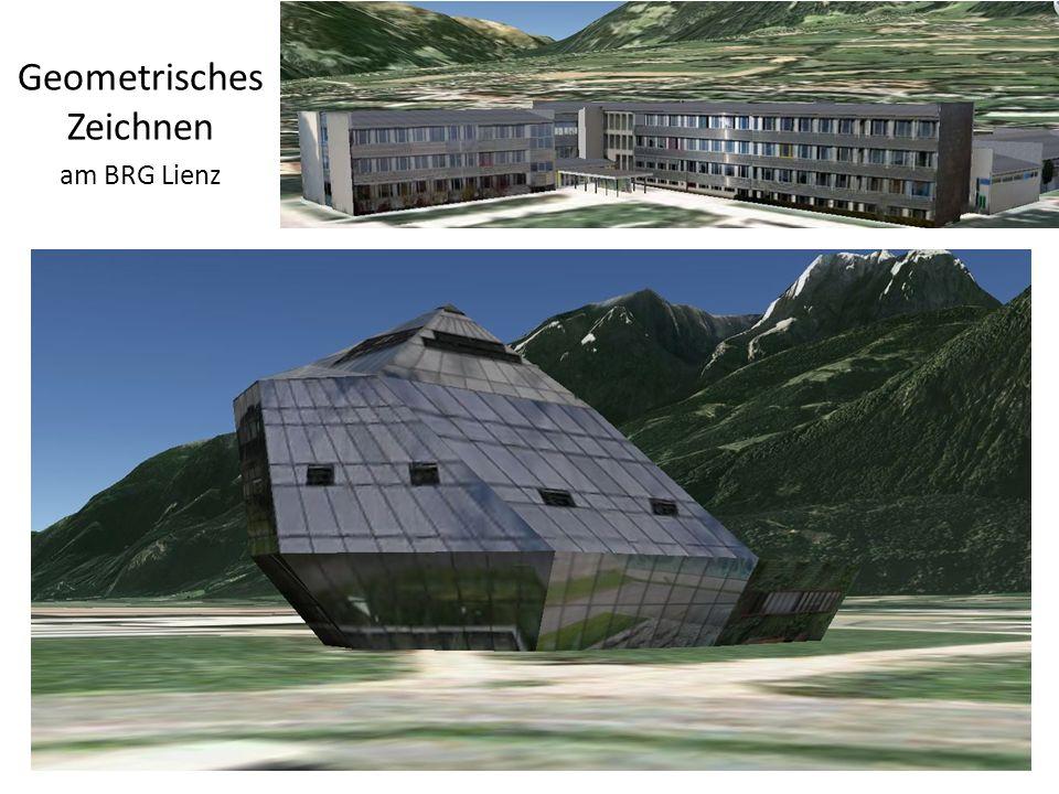 http://wald.tsn.at Geometrisches Zeichnen am BRG Lienz