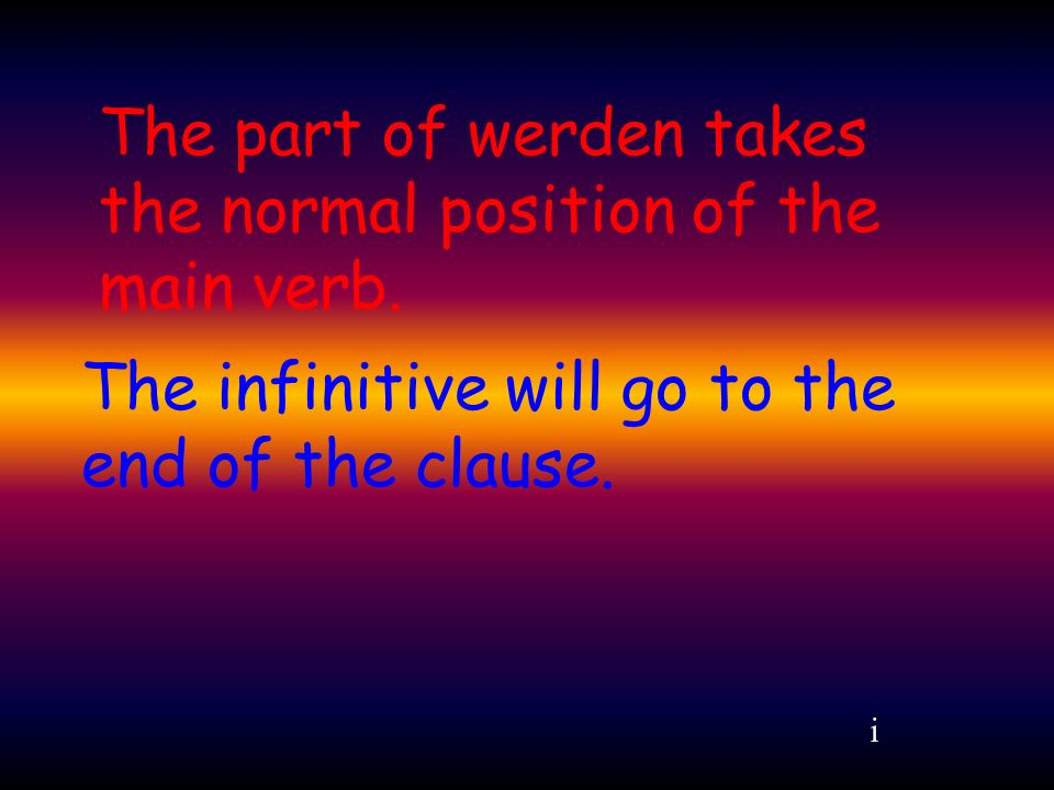 The infinitive will go to the end of the clause.