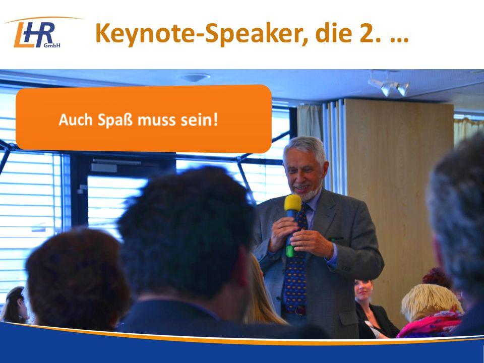 Keynote-Speaker, die 2. …