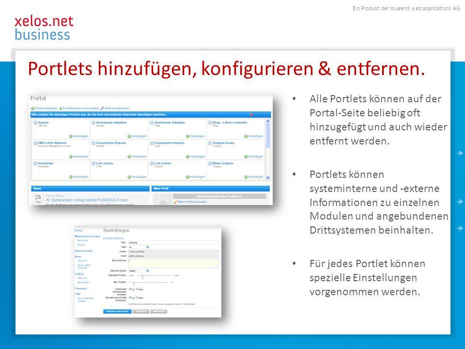 Ein Produkt der blueend web:applications AG Portlets hinzufügen, konfigurieren & entfernen.