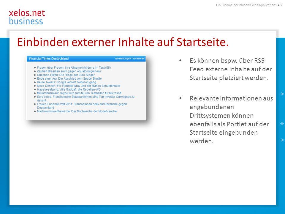 Ein Produkt der blueend web:applications AG Einbinden externer Inhalte auf Startseite.