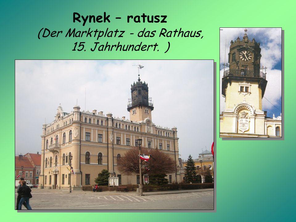 Rynek – ratusz (Der Marktplatz - das Rathaus, 15. Jahrhundert. )
