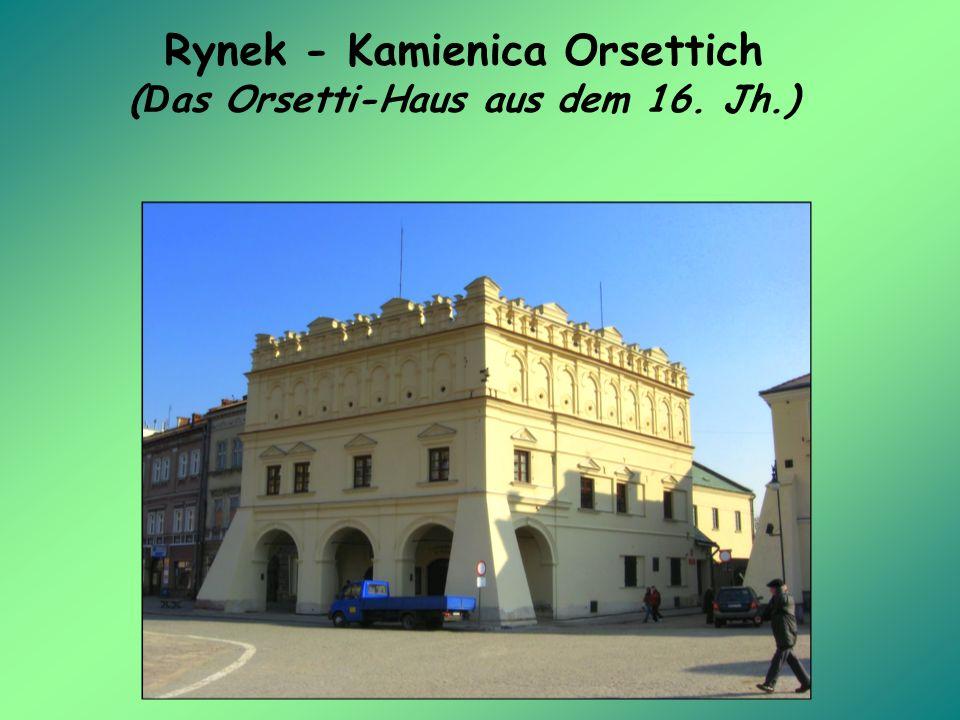 Rynek - Kamienica Orsettich ( D as Orsetti-Haus aus dem 16. Jh.)