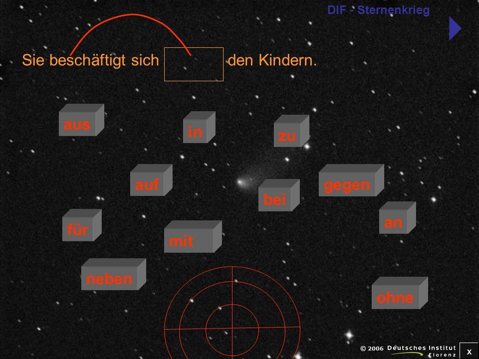 x © 2006 Computern.Er versteht nichts von zu für mit an bei auf neben in gegen ohne DIF - Sternenkrieg
