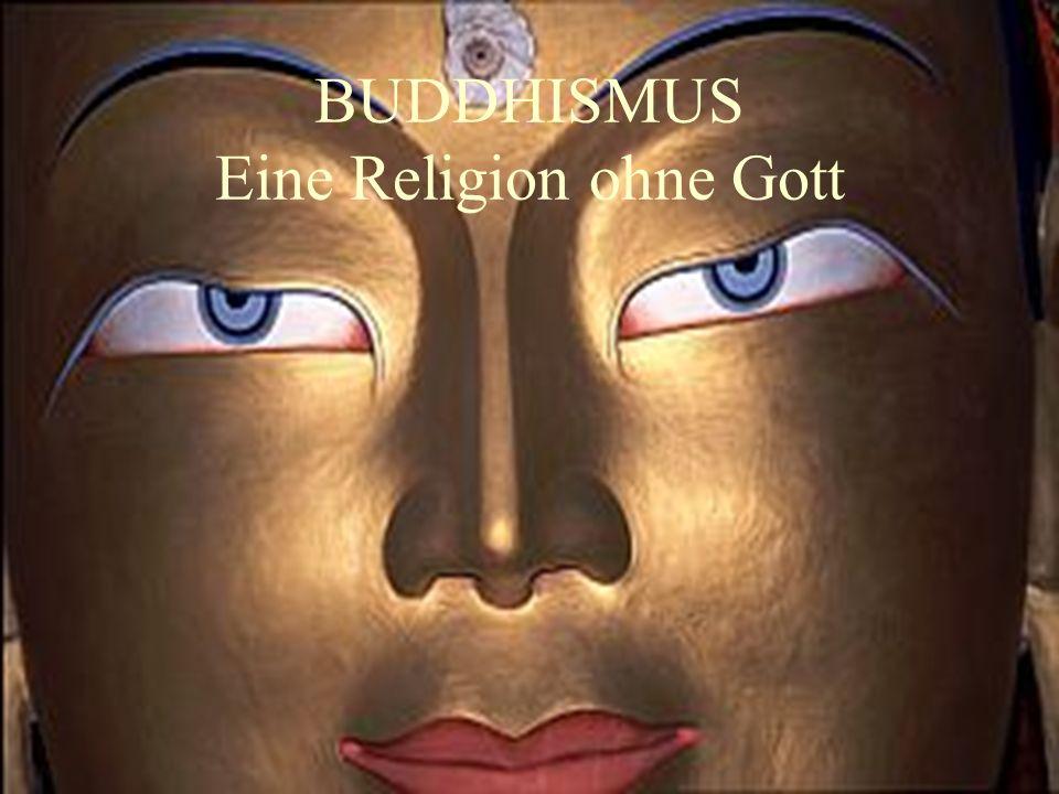 BUDDHISMUS Eine Religion ohne Gott