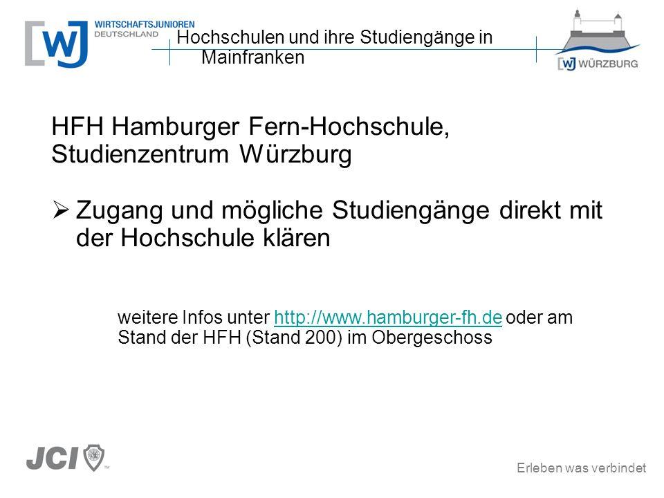 Erleben was verbindet HFH Hamburger Fern-Hochschule, Studienzentrum Würzburg Zugang und mögliche Studiengänge direkt mit der Hochschule klären weitere