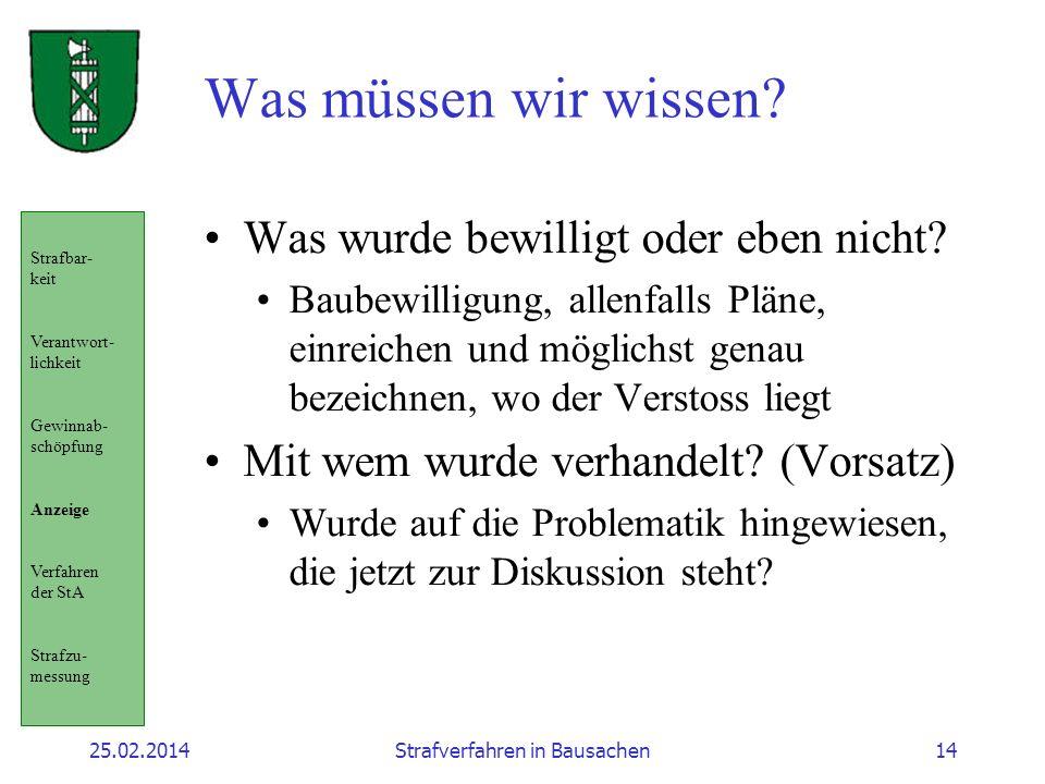25.02.2014Strafverfahren in Bausachen14 Was müssen wir wissen.