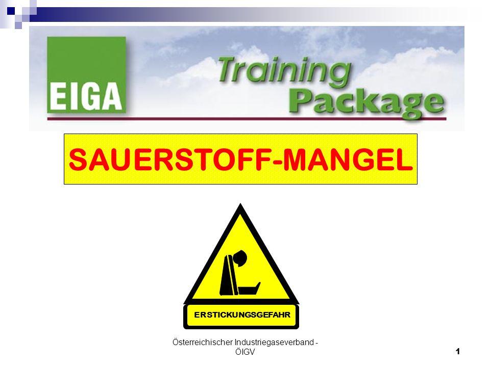 Österreichischer Industriegaseverband - ÖIGV1 SAUERSTOFF-MANGEL ERSTICKUNGSGEFAHR