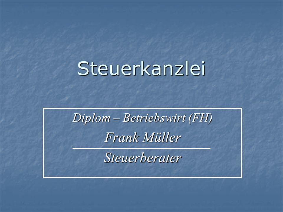 Dipl-BW (FH) ~ Frank Müller ~ Steuerberater2 Kanzleiinhaber :Frank Müller ~ Diplom-Betriebswirt (FH) ~ Bestellung zum Steuerberater durch die Steuer- beraterkammer Thüringen Tätigkeit im steuerberatenden Beruf seit 1991 Kanzleigründung :03.