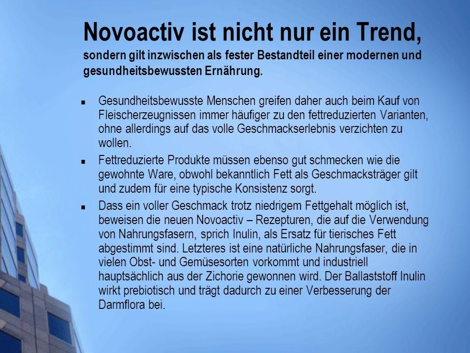 Novoactiv ist nicht nur ein Trend, sondern gilt inzwischen als fester Bestandteil einer modernen und gesundheitsbewussten Ernährung. Gesundheitsbewuss