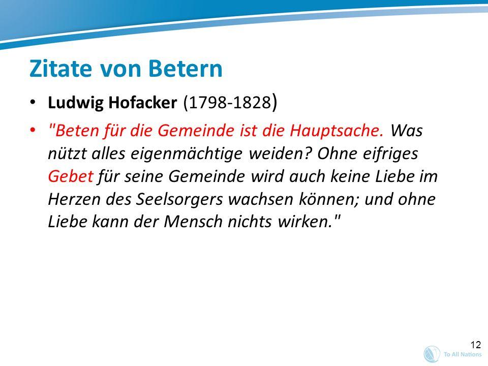 12 Zitate von Betern Ludwig Hofacker (1798-1828 )