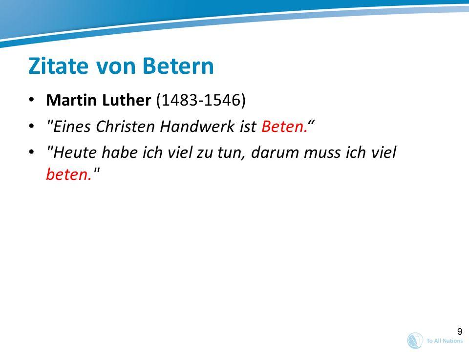 9 Zitate von Betern Martin Luther (1483-1546)